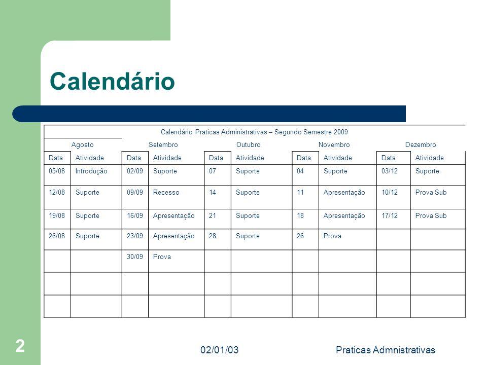 Calendário 2 02/01/03 Praticas Admnistrativas Unilins ADM 02/01/03