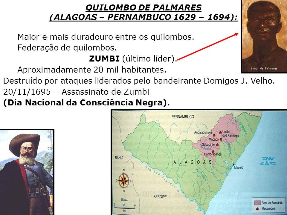 (ALAGOAS – PERNAMBUCO 1629 – 1694):