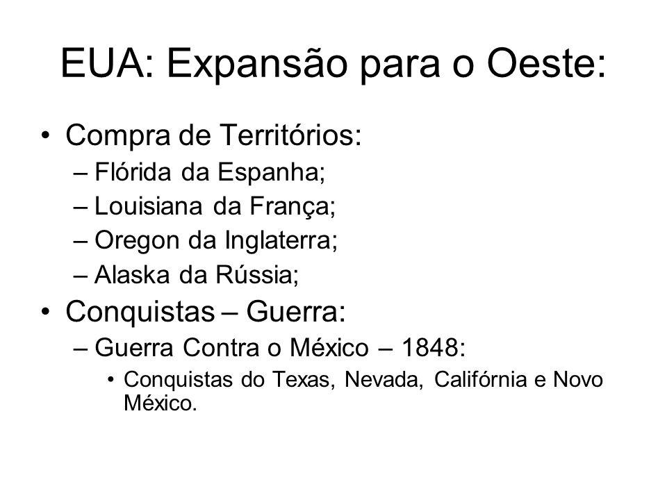 EUA: Expansão para o Oeste: