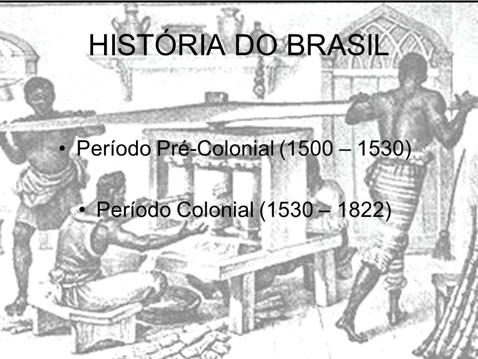 Período Pré-Colonial (1500 – 1530)