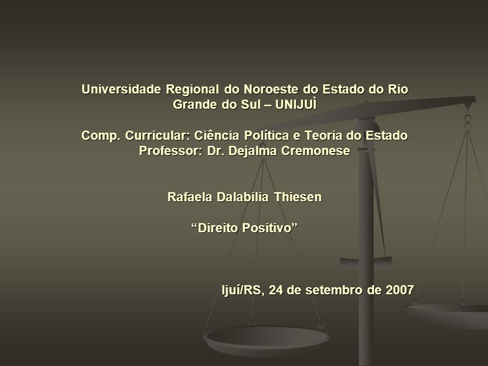 Universidade Regional do Noroeste do Estado do Rio Grande do Sul – UNIJUÌ Comp.