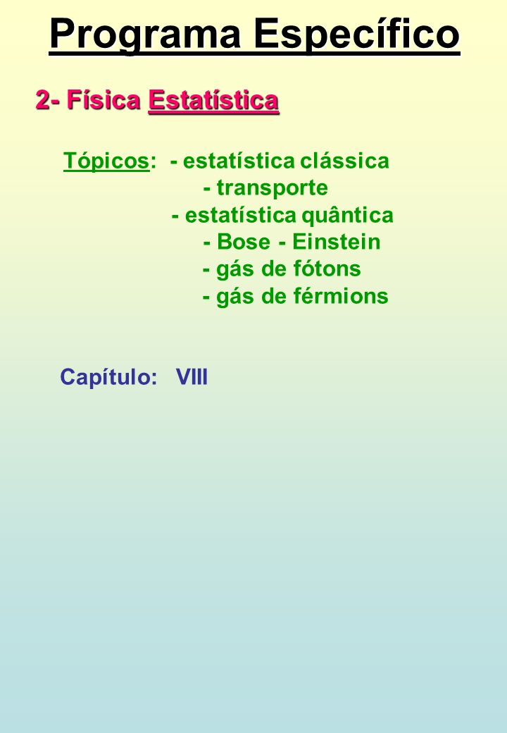 Programa Específico 2- Física Estatística - transporte
