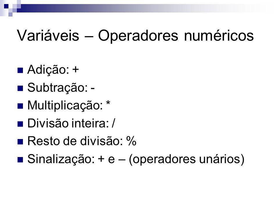 Variáveis – Operadores numéricos