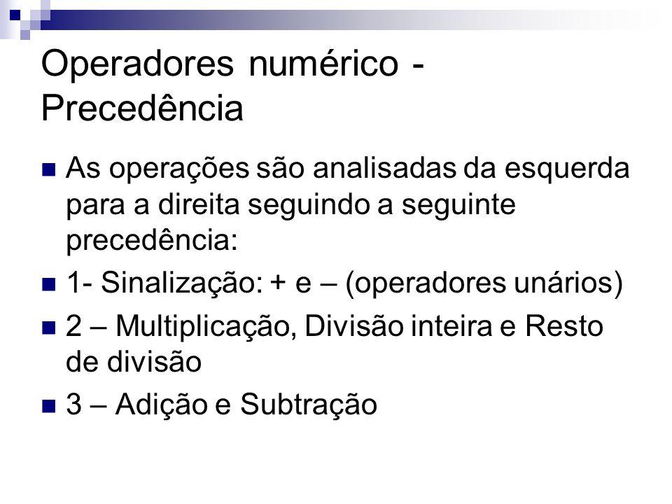Operadores numérico - Precedência