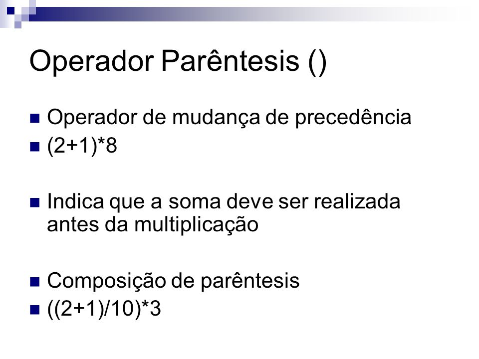 Operador Parêntesis ()