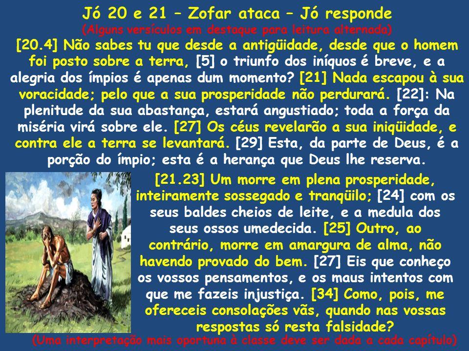 Jó 20 e 21 – Zofar ataca – Jó responde