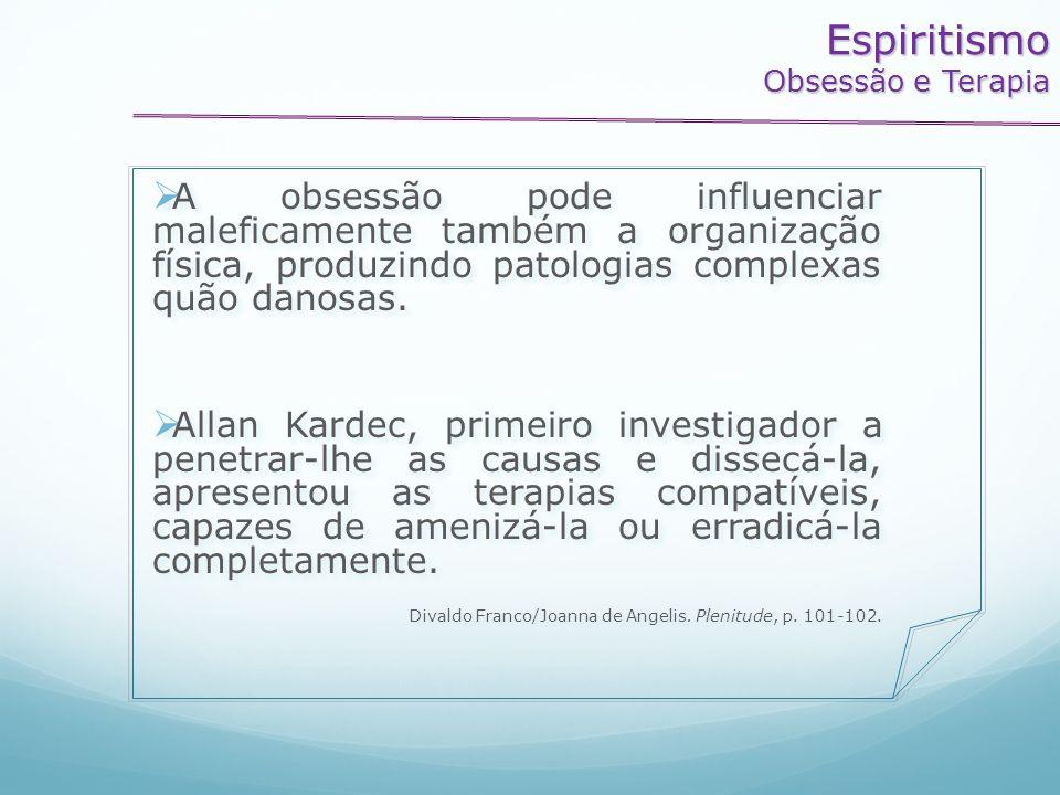 EspiritismoObsessão e Terapia.