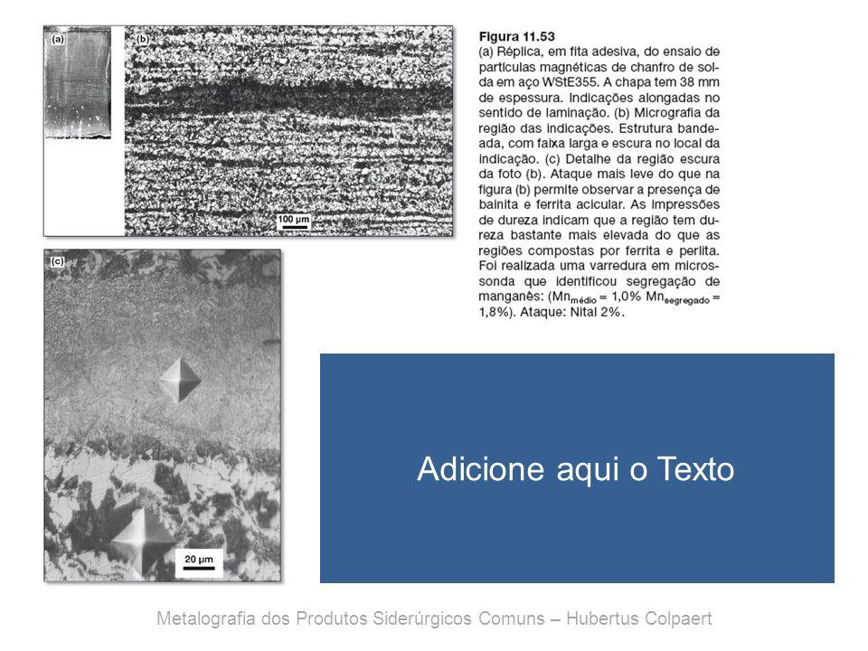 Metalografia dos Produtos Siderúrgicos Comuns – Hubertus Colpaert