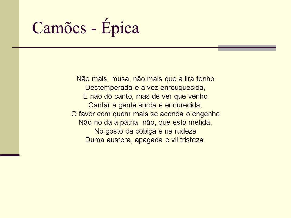 Camões - Épica Não mais, musa, não mais que a lira tenho