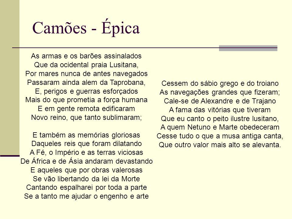 Camões - Épica As armas e os barões assinalados