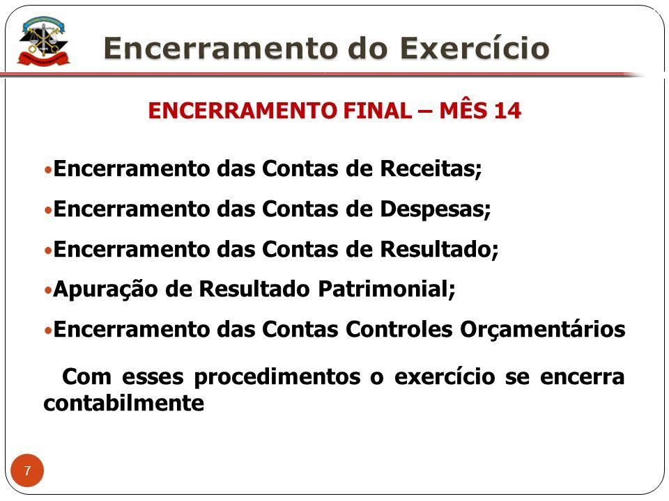 ENCERRAMENTO FINAL – MÊS 14