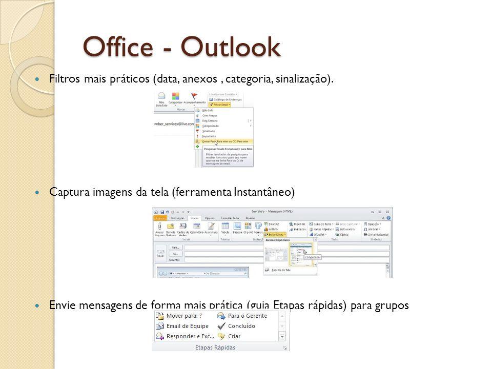 Office - Outlook Filtros mais práticos (data, anexos , categoria, sinalização). Captura imagens da tela (ferramenta Instantâneo)