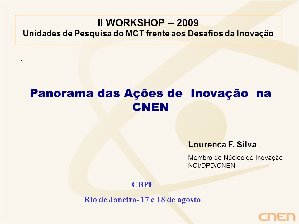 Panorama das Ações de Inovação na CNEN