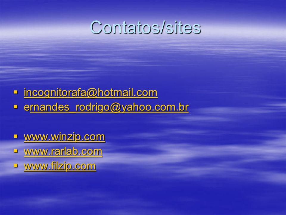 Contatos/sites incognitorafa@hotmail.com ernandes_rodrigo@yahoo.com.br