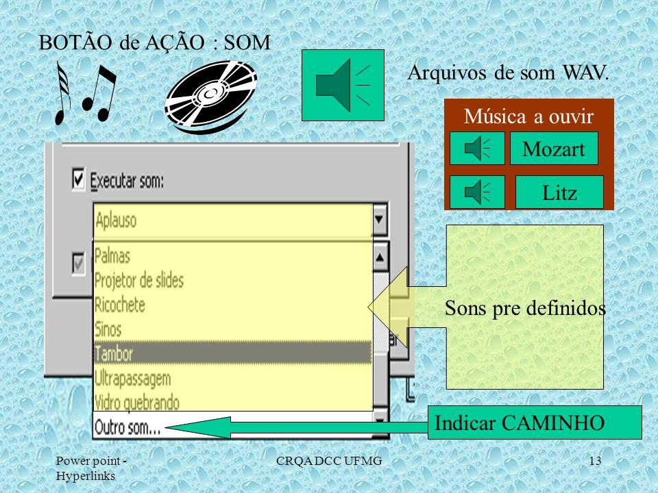 BOTÃO de AÇÃO : SOM Arquivos de som WAV. Música a ouvir Mozart Litz