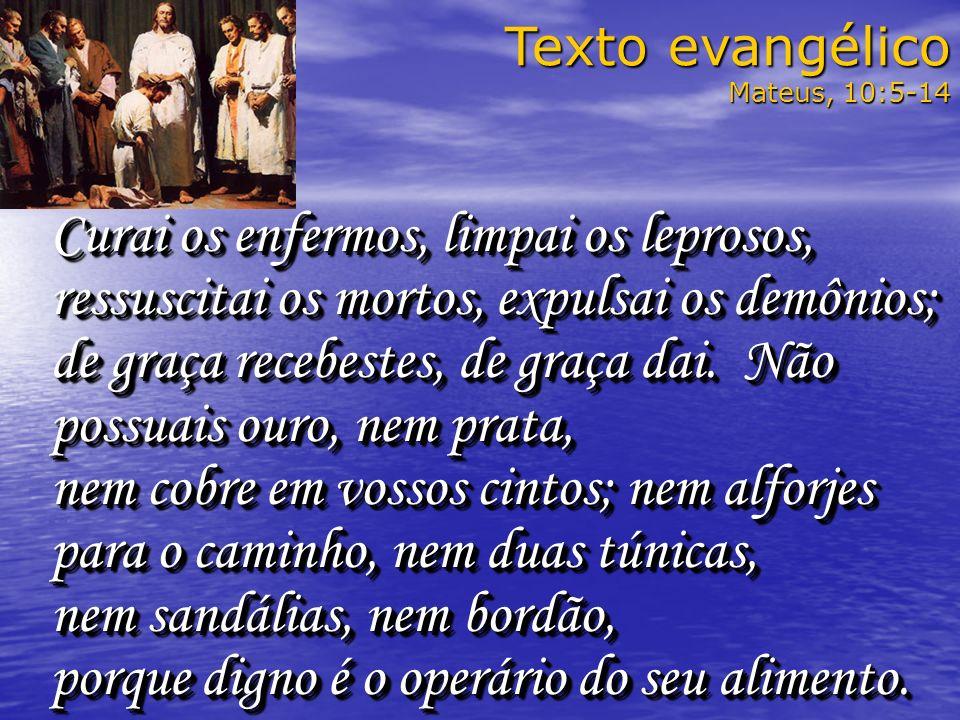 Texto evangélico Mateus, 10:5-14.