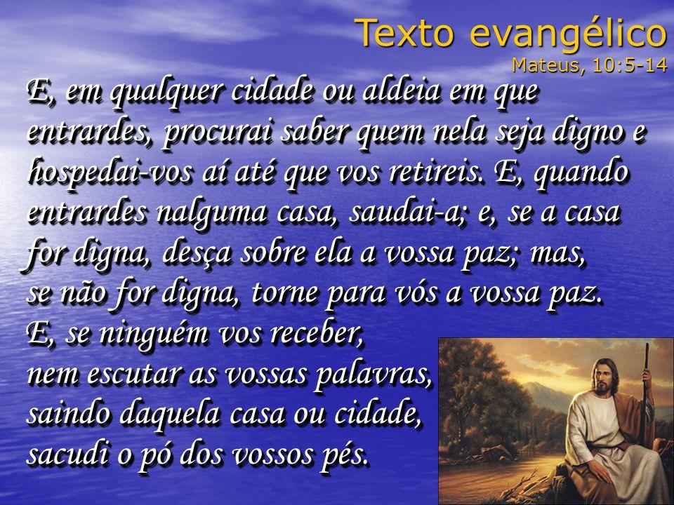 Texto evangélicoMateus, 10:5-14.