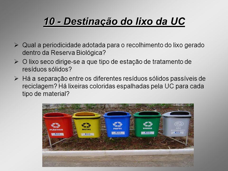 10 - Destinação do lixo da UC