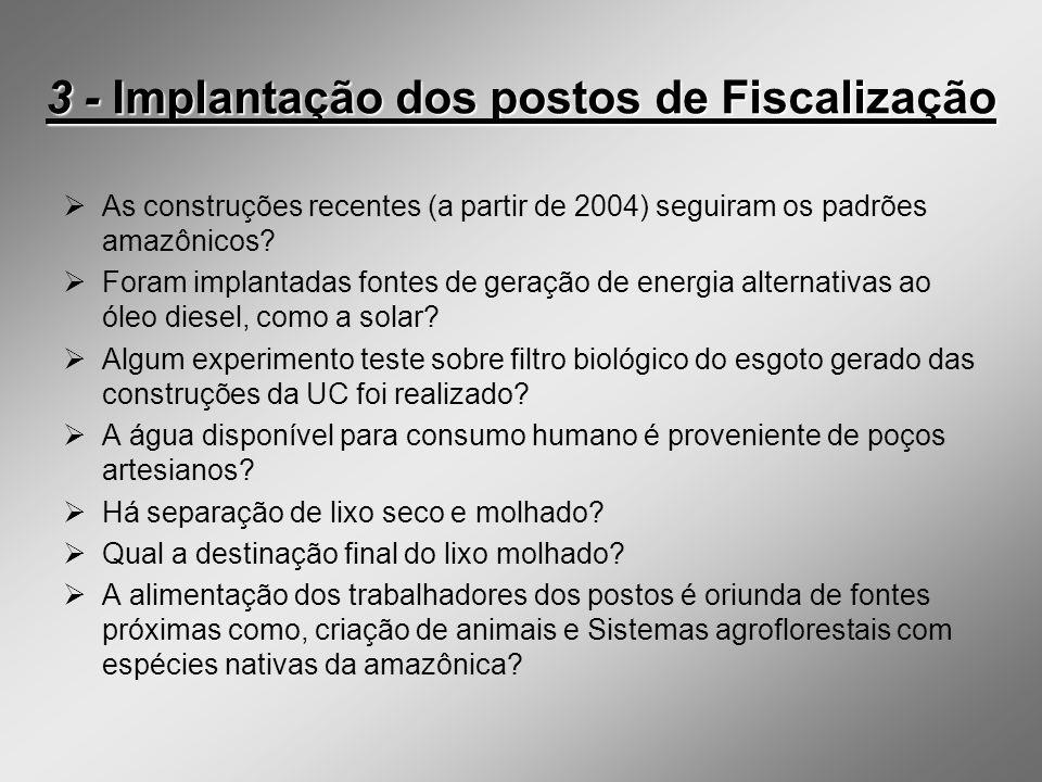 3 - Implantação dos postos de Fiscalização