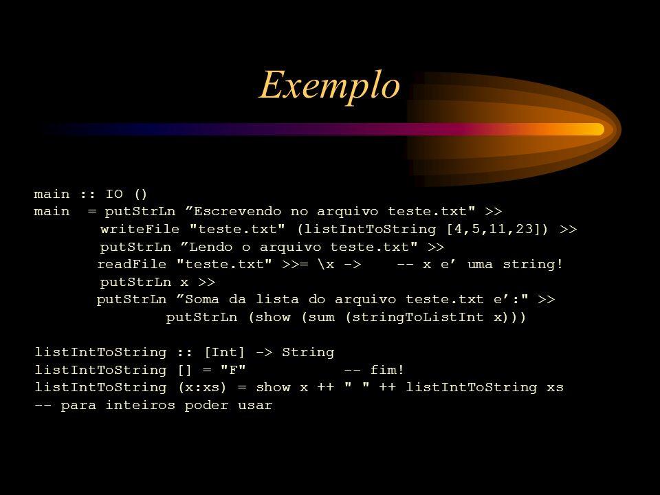 Exemplo main :: IO ()