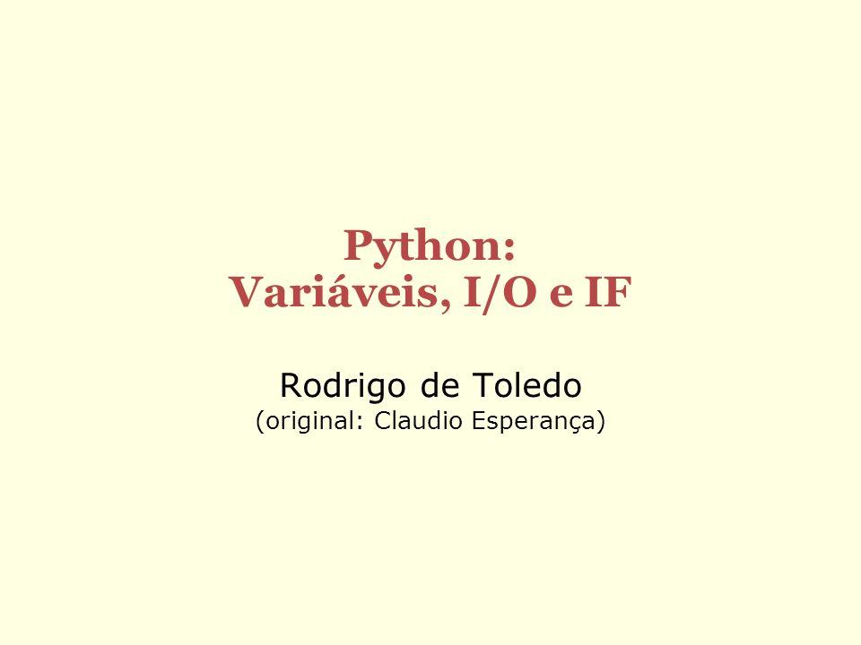 Python: Variáveis, I/O e IF