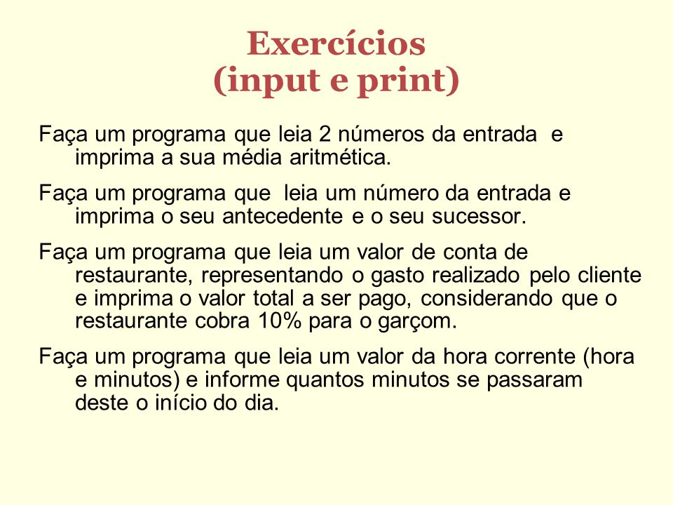 Exercícios (input e print)
