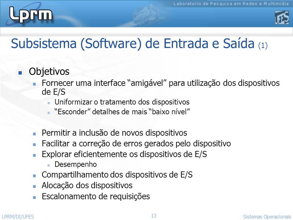 Subsistema (Software) de Entrada e Saída (1)