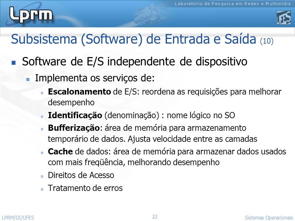 Subsistema (Software) de Entrada e Saída (10)