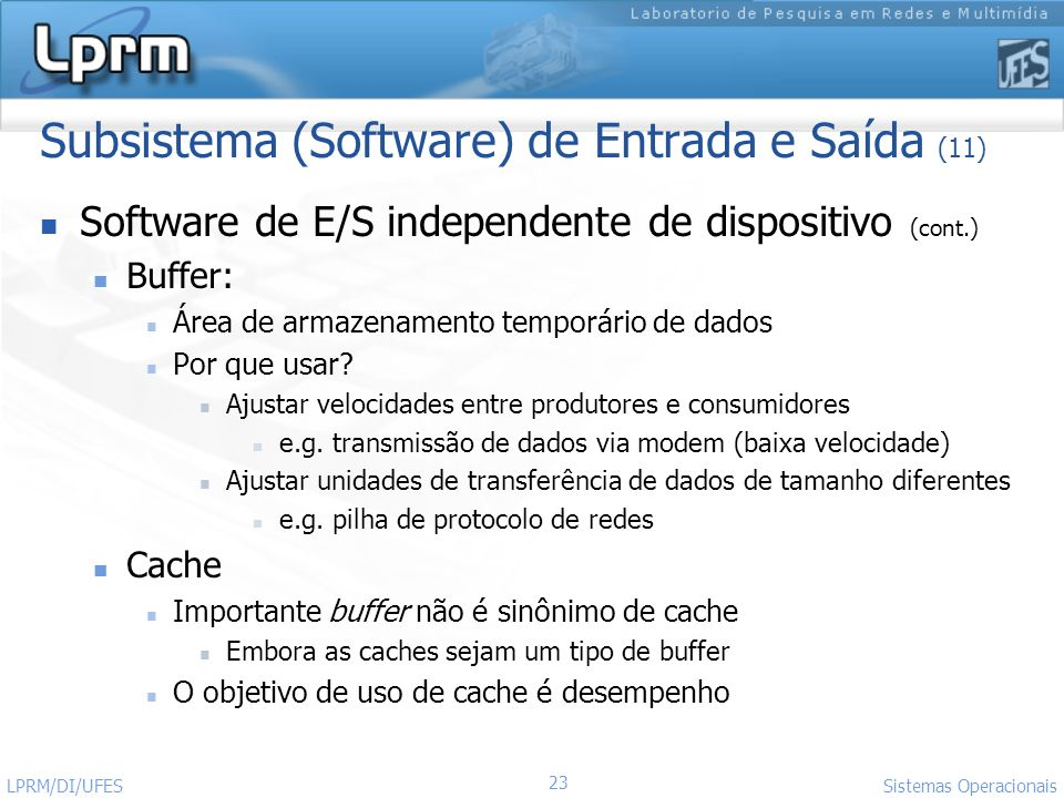 Subsistema (Software) de Entrada e Saída (11)