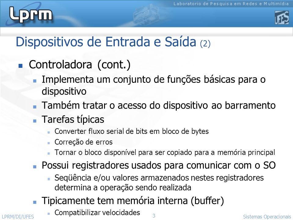 Dispositivos de Entrada e Saída (2)