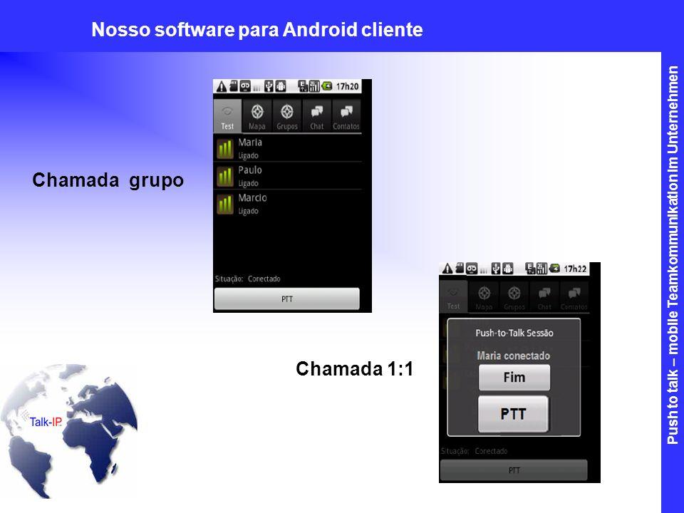 Nosso software para Android cliente
