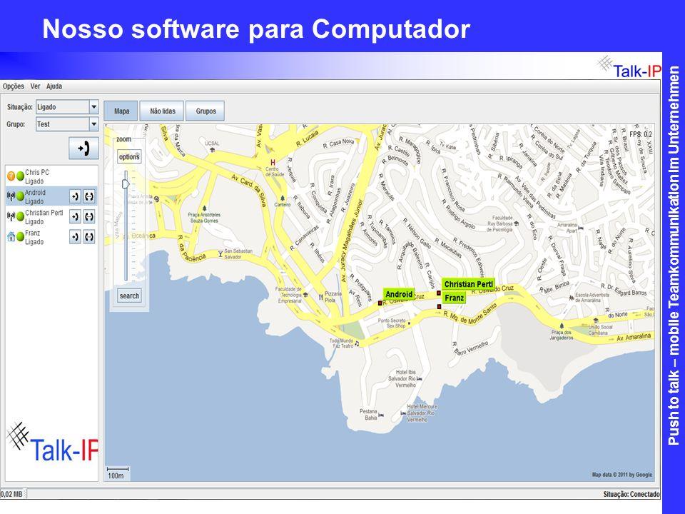 Nosso software para Computador