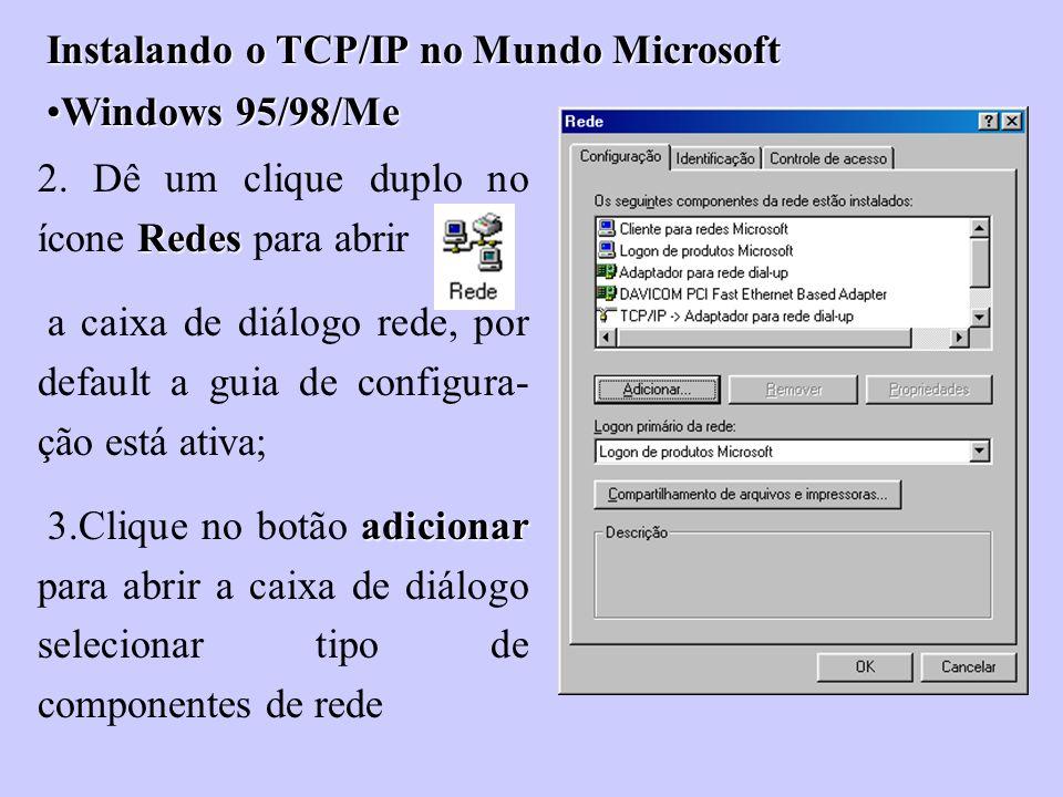 Instalando o TCP/IP no Mundo Microsoft