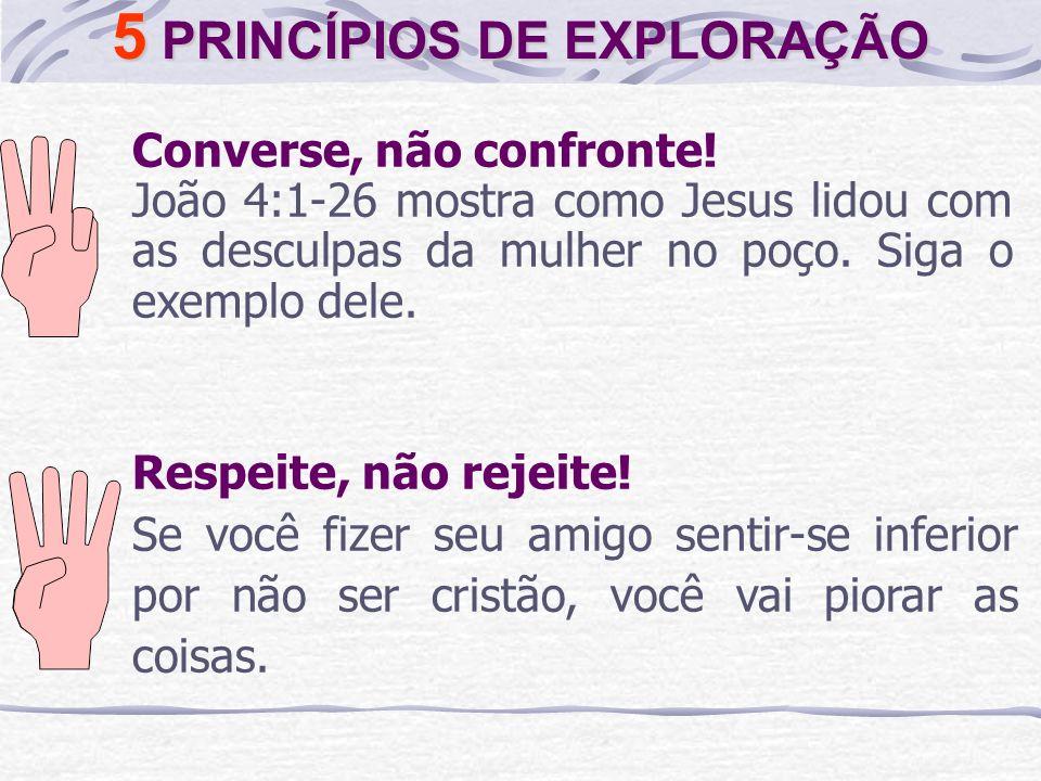 5 PRINCÍPIOS DE EXPLORAÇÃO