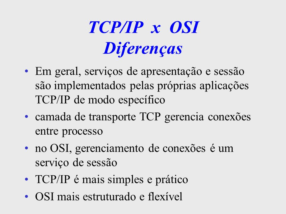 TCP/IP x OSI Diferenças