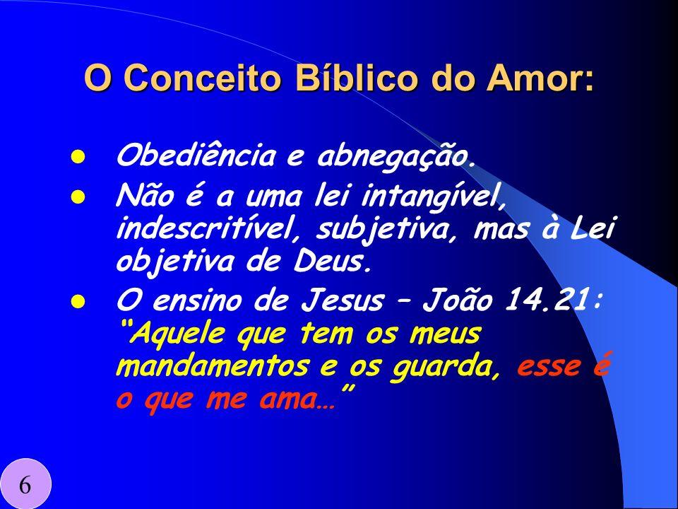 O Conceito Bíblico do Amor: