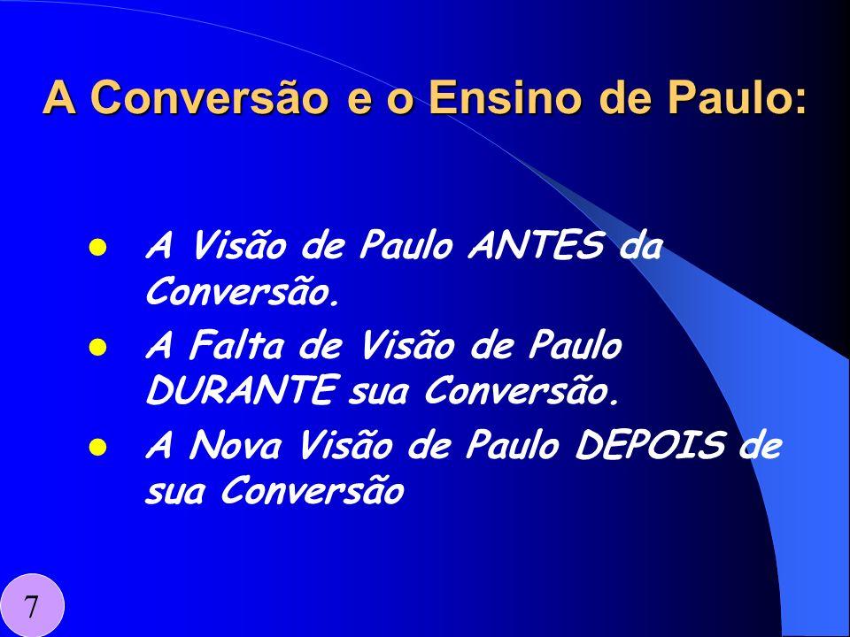 A Conversão e o Ensino de Paulo: