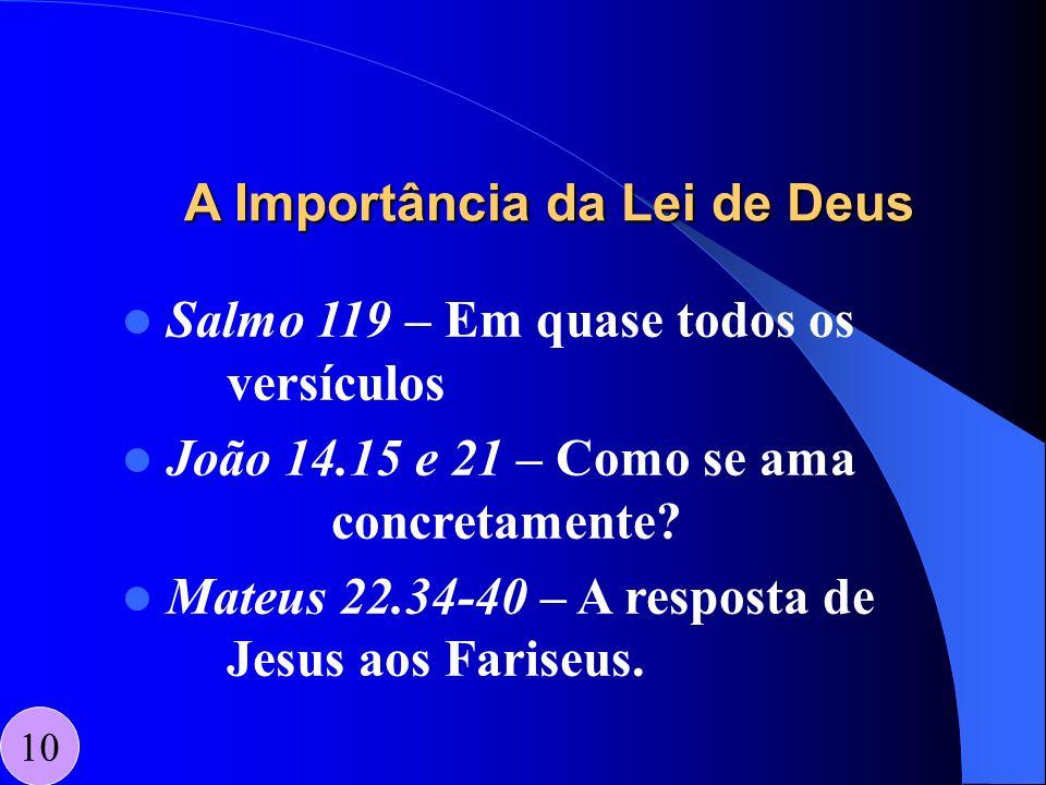 A Importância da Lei de Deus