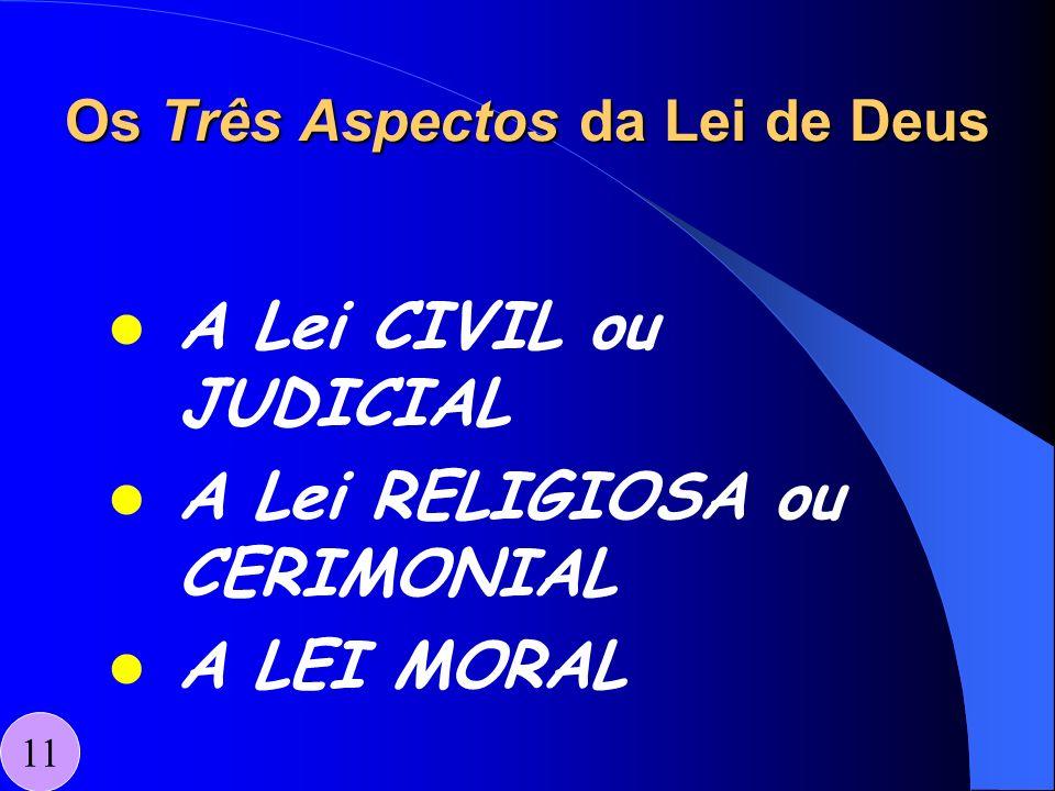 Os Três Aspectos da Lei de Deus