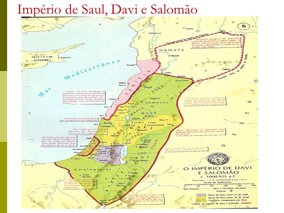 Império de Saul, Davi e Salomão