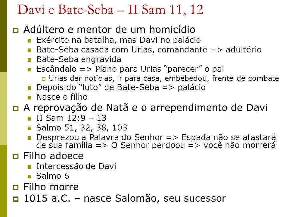 Davi e Bate-Seba – II Sam 11, 12