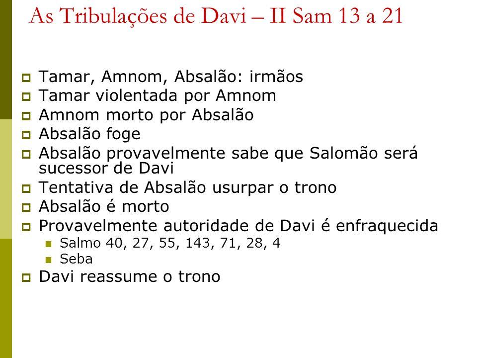 As Tribulações de Davi – II Sam 13 a 21