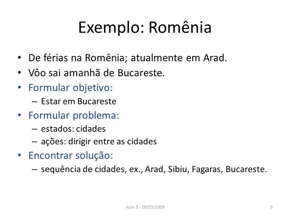 Exemplo: Romênia De férias na Romênia; atualmente em Arad.
