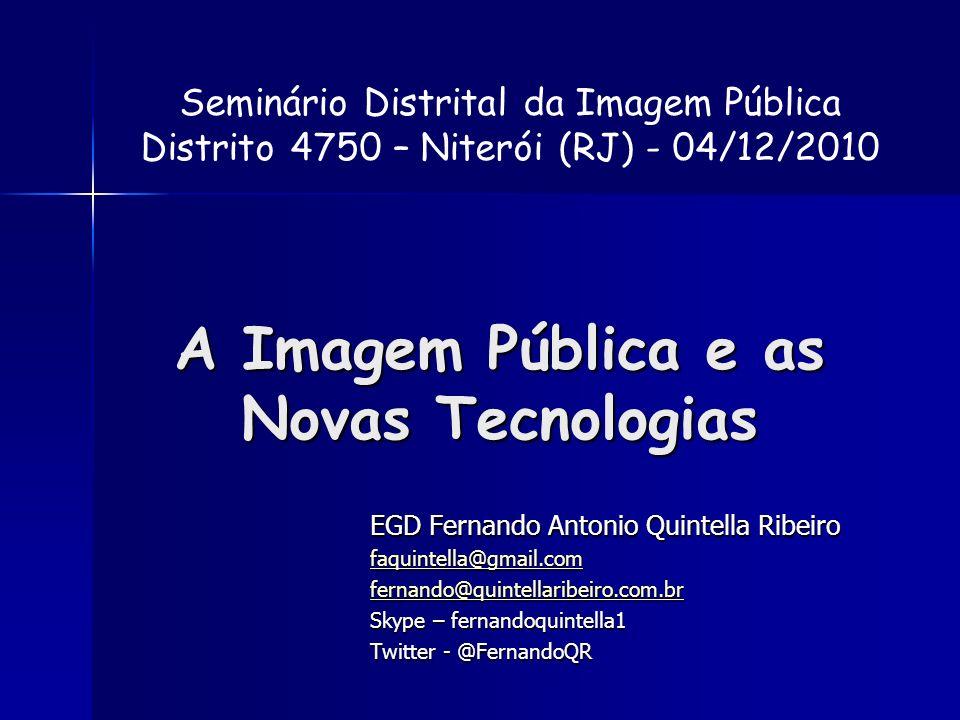 A Imagem Pública e as Novas Tecnologias