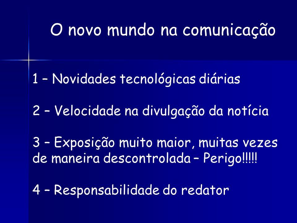 O novo mundo na comunicação