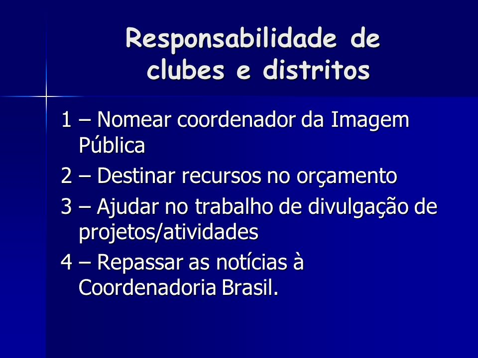 Responsabilidade de clubes e distritos