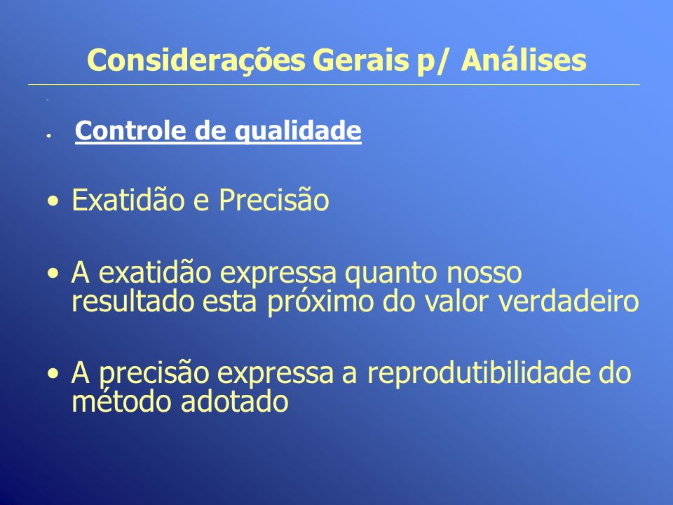 Considerações Gerais p/ Análises