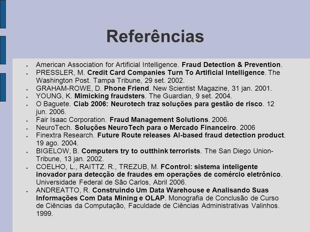 ReferênciasAmerican Association for Artificial Intelligence. Fraud Detection & Prevention.