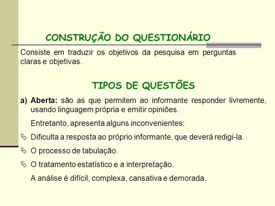 CONSTRUÇÃO DO QUESTIONÁRIO