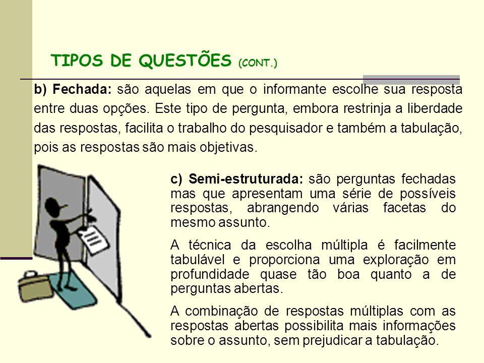 TIPOS DE QUESTÕES (CONT.)